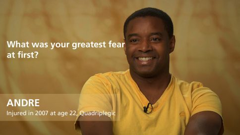 Andre - quadriplegia - greatest fear at first