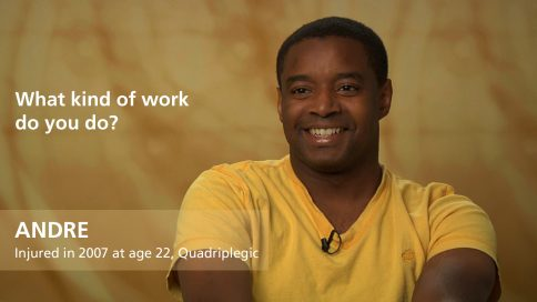 Andre - quadriplegia - What kind of work do you do