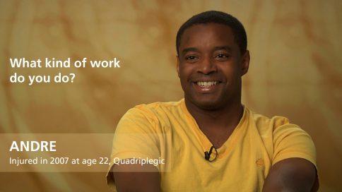 Andre - quadriplegia - What kind of work do you do