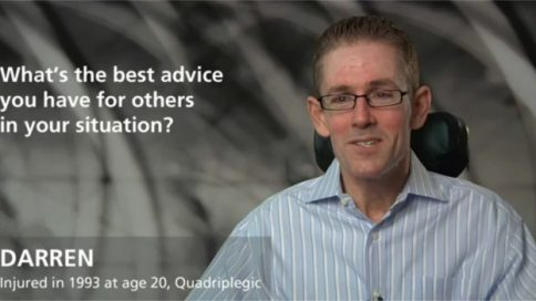 Advice for others - Darren, injured at age 20, quadriplegia