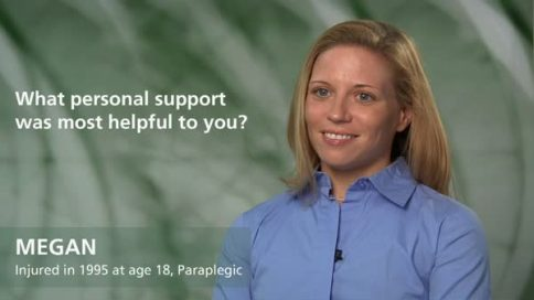 Megan - paraplegia - personal support most helpful