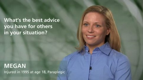 Megan - paraplegia - your best advice